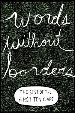 Ho Lin: Words Without Borders: The Best of the First Ten Years